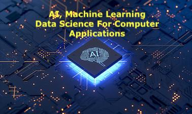 Artificial Intelligence, Machine Learning for Computer Applications LNCT-BCA-2020