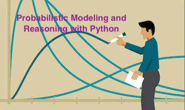 Probabilistic Modeling and Reasoning with Python PM101